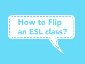how-to-flip-an-esl-class