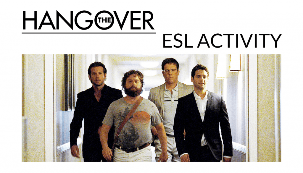 How to use The Hangover for an ESL activity