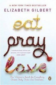 Eat, Pray, Love - books to cause wanderlust
