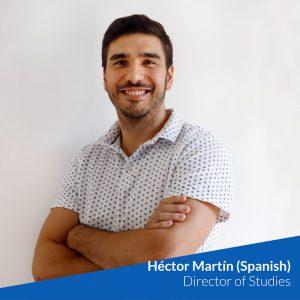 Héctor Martín (Spanish) - Director of Studies