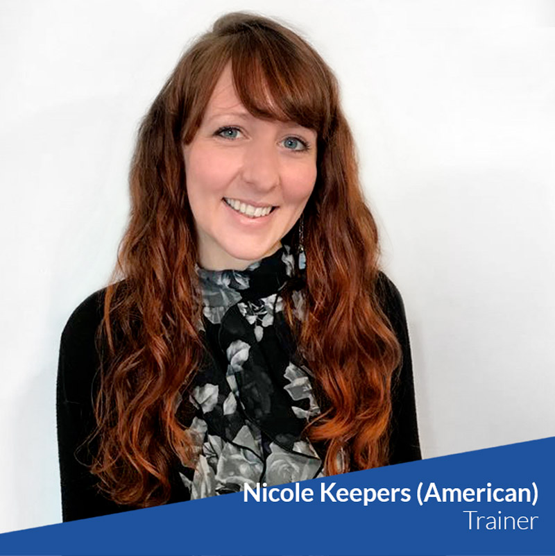 Nicole Keepers (American) - Trainer